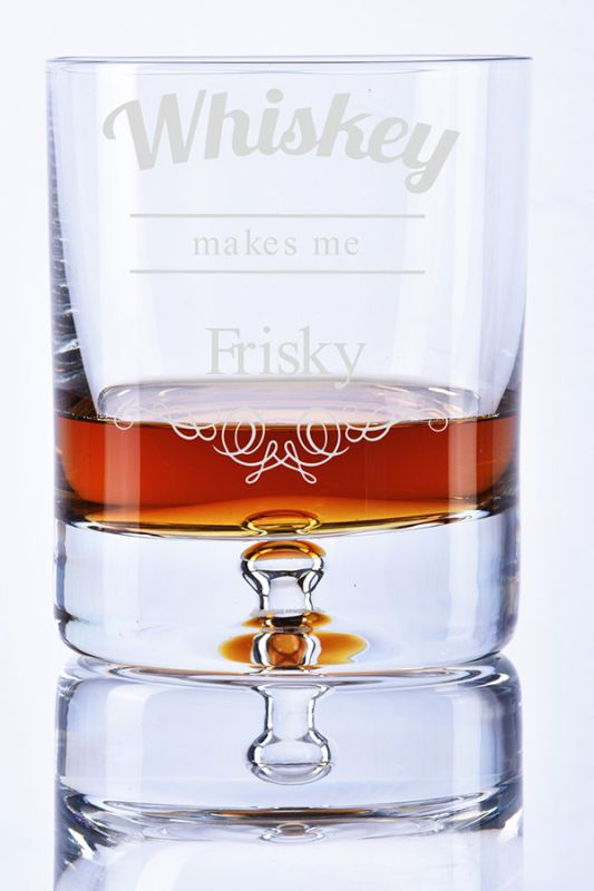 Whiskey Makes Me Frisky | Funny Whisky Glass Gift